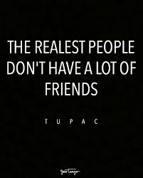 Image of: Inspirational Quotes the Realest People Dont Have Lot Of Friends Pinterest 10 Sassy Quotes To Help You Stay Real Around Fake People Quotes