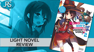 Konosuba Light Novel Volume 16 Konosuba Volume 2 Light Novel Review Justus R Stone