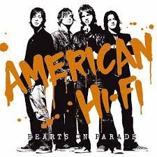 Hearts On Parade By American Hi Fi
