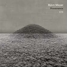 <b>Björn Meyer</b>: <b>Provenance</b> (ECM 2566) – Between Sound and Space ...