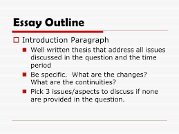 change and continuity over time essay ppt  7 essay outline introduction paragraph
