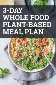 Plant Based Diet Chart 3 Day Whole Food Plant Based Meal Plan Running On Real Food