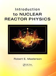introduction to nuclear reactor physics book cover