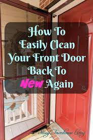 how to easily clean your front door back to new again sassy townhouse living