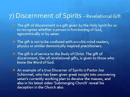 7 discernment of spirits revelational gift the gift of discernment is a gift