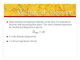 7 mechanical dispersion