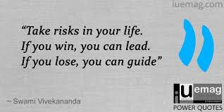 Risk Quotes Best 48 Power Quotes That Inspire You To Take Risks