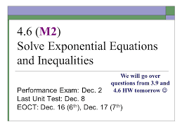 4 6 m2 solve exponential equations and inequalities performance exam dec