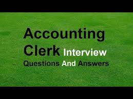 Accounting Clerk Interview Questions And Answers Youtube