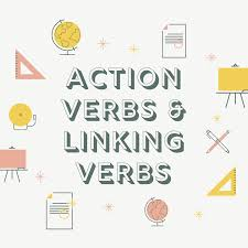 List Of Active Verbs Learning About Action Verbs And Linking Verbs English Live