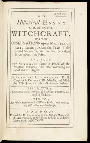 file title page an historical eassay concerning witchcraft file title page an historical eassay concerning witchcraft wellcome l0069020 jpg
