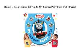 Read_e Book Thomas Friends My Thomas Potty Book Full_
