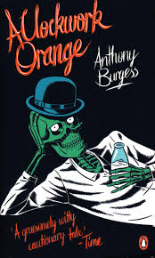 a clockwork orange covers from the past fifty years images a clockwork orange is a unique novel that thanks to stanley kubrick s 1971