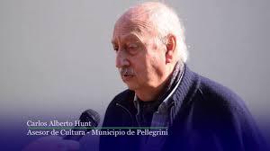 Carlos Hunt - Asesor de Cultura - Municipio de Pellegrini - YouTube