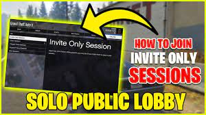 invite only session gta 5 2020 easy