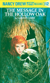 nancy drew 12 the message in the hollow oak by keene carolyn