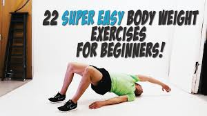 22 super easy bodyweight exercises for beginners core strength workout