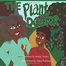Amazon | The Plant Doctor | Peters, Wesley, Robinson, Kiana, Williams, Iris  M. | Activity Books