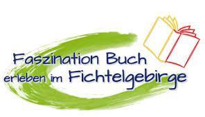 Faszination Buch – erleben im Fichtelgebirge am 29./30. April 2017 in  Wunsiedel – Förderverein Fichtelgebirge e. V.