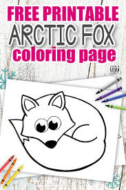 Though human terminology is used, the central meaning is clear. Free Printable Arctic Fox Coloring Page Simple Mom Project