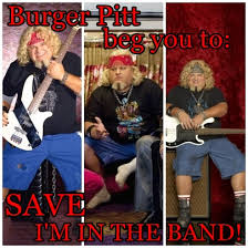 i m in the band burger.  Band SAVE IM IN THE BAND  Burger By Eponinepetrelli  On I M In The Band B