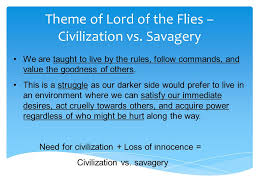 lord of the flies notes survival simulation elements of society theme of lord of the flies civilization vs savagery
