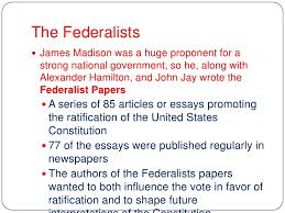 lesson federalists vs anti federalists  national government 6 the federalists