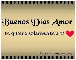 Good Morning Mi Amor Quotes Best of Frases Hermosas De Buenos Dias Para Mi Amor De Mi Vida Banco De