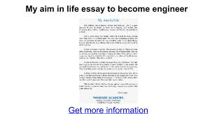my aim in life essay to become engineer google docs