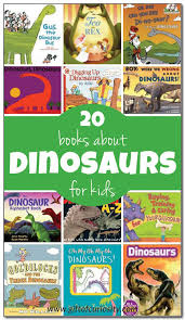 20 books about dinosaurs for kids with reviews and suggested ages includes both fiction