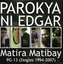 Matira Matibay album by Parokya Ni Edgar