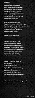 Barefoot Poem By Anne Sexton Poem Hunter