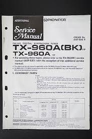 pioneer tx 960abk tx 960a original additional service manual pioneer tx 960abk tx 960a original additional service manual wiring diagram o105