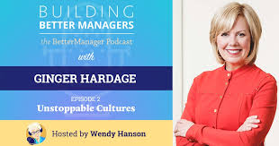 Ginger Hardage: Unstoppable Cultures (Ep.#1) • BetterManager