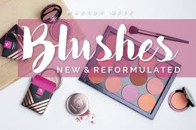 new reformulated blushes makeup geek