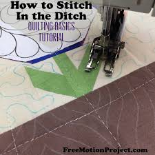 The Free Motion Quilting Project: Quilting Basics 6: Stitching in ... & We can't run through the basics of quilting without a tutorial on stitching  in the ditch! This is an important step in the quilting process that  secures the ... Adamdwight.com