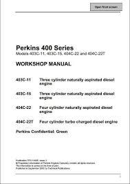 perkins 400 series engine service repair manual a repair manual instant perkins 400 series engine service repair manual this manual content all service repair maintenance troubleshooting procedures for