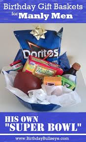 birthday gift baskets for man birthday gift baskets for him homemade birthday gifts