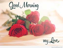 good morning my love images good