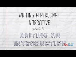 writing a personal narrative writing an introduction or opening writing a personal narrative writing an introduction or opening for kids