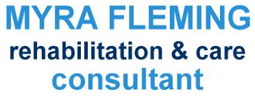 Myra Fleming Rehabilitation & Care Consultant •