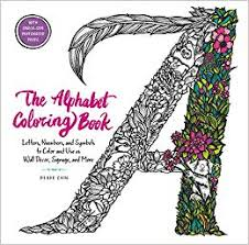 amazon the alphabet coloring book letters numbers and symbols to color and use as wall decor signage and more 9780062573582 renee chin books