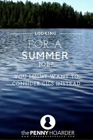 17 best ideas about summer jobs for students summer students gig jobs cw student income the penny hoarder tips idea s unique jobs gig economy makin ideas scooping