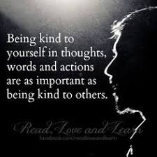 Quotes About Being Kind To Yourself