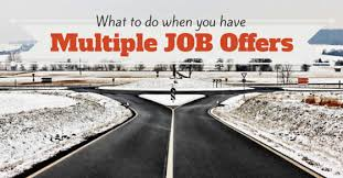 What Do You Do When You Have Multiple Job Offers Wisestep