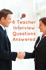 1000 images about teacher interview questions and answers on teacher interview questions and answers