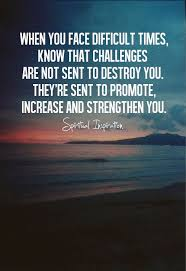 Spiritualinspiration We All Face Challenges We All Have Beauteous Challenges Make Us Strong