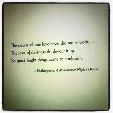 best midsummer night s dream quotes ideas  charming life pattern shakespeare a midsummer nights dream quote the course of true love never did run smooth