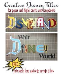 creative disney titles for paper and digital scrapbook pages  creative disney titles for paper and digital scrapbook pages