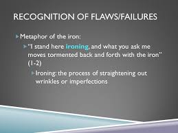 "an analysis of tillie olsen s excerpt from i stand here ironing  5 recognition of flaws failures metaphor of the iron ""i stand here ironing"
